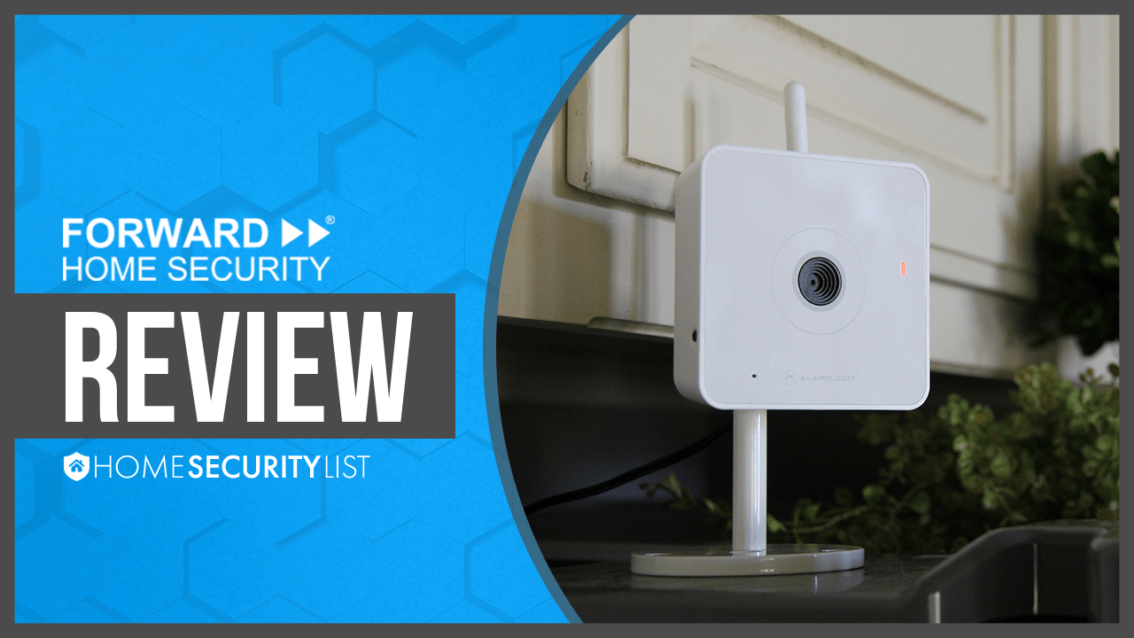 Canary Security Review >> Forward Home Security Review 2017 | Great Service & Free Installation